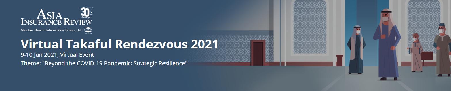 Virtual Takaful Rendezvous 2021