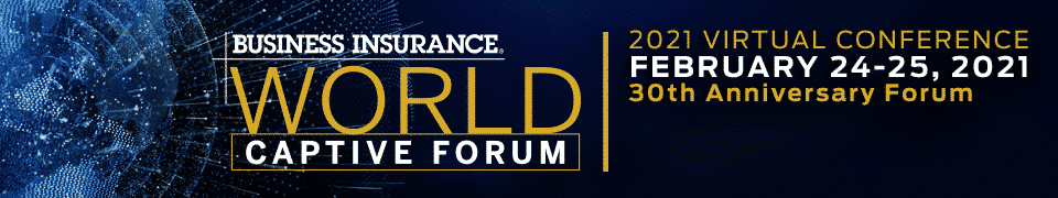 Business Insurance World Captive Forum 2021