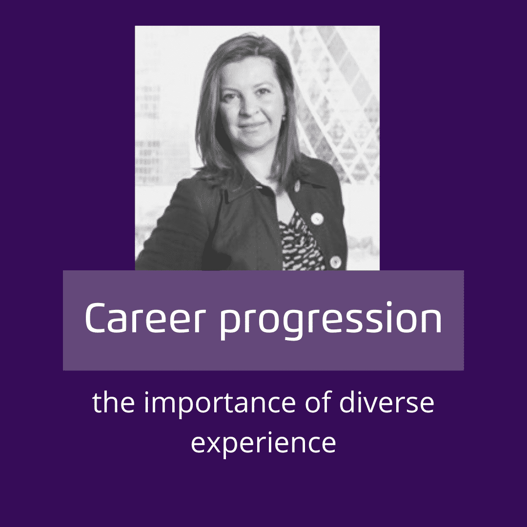 Career progression - the importance of diverse experience