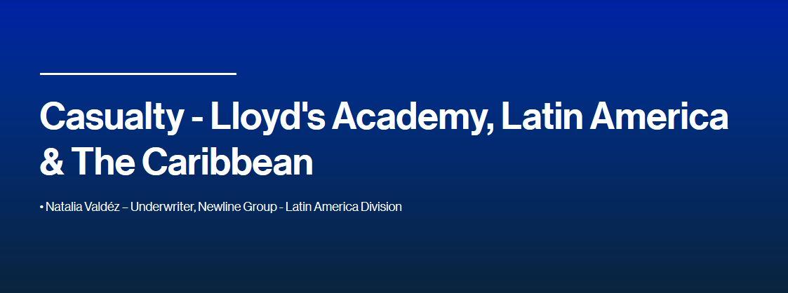 Casualty - Lloyd's Academy, Latin America & The Caribbean