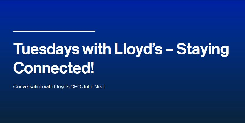 Tuesdays with Lloyd's - Conversation with Lloyd's CEO John Neal