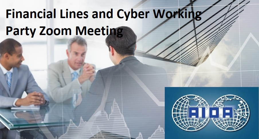 AIDA Financial Lines and Cyber Working Party Zoom Meeting