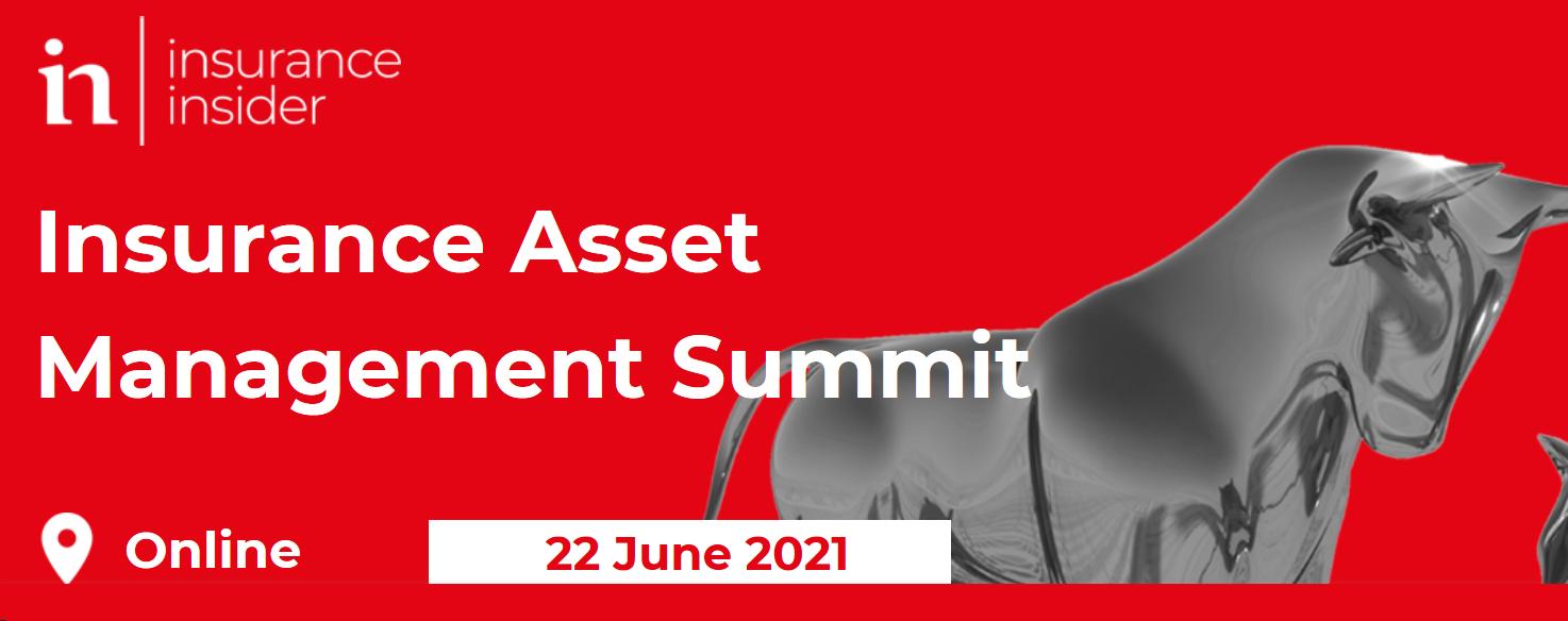 Insurance Asset Management Summit 2021