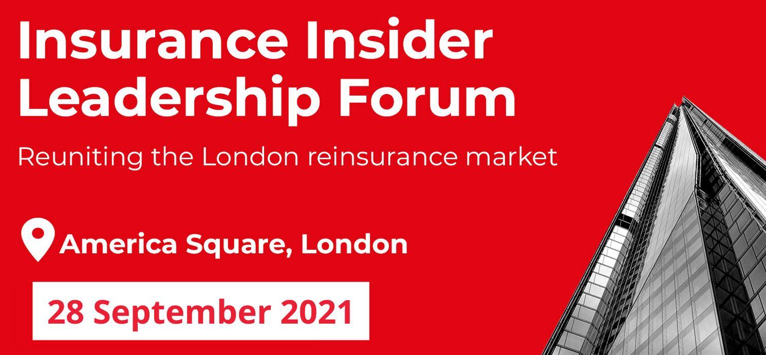 Insurance Insider Leadership Forum 2021