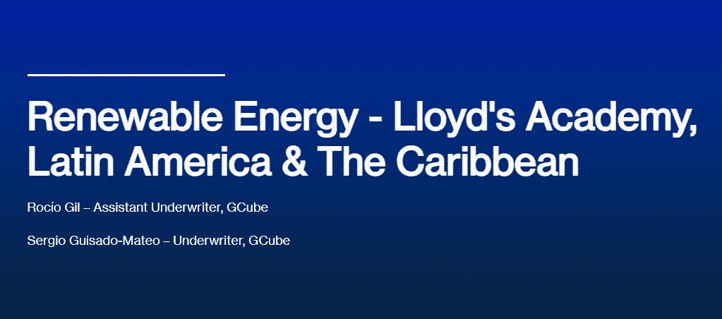 Renewable Energy - Lloyd's Academy, Latin America & The Caribbean