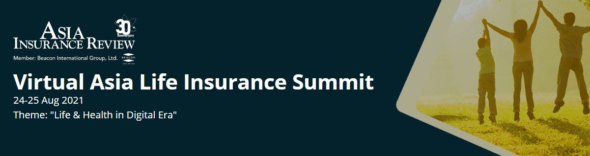 Virtual Asia Life Insurance Summit 2021
