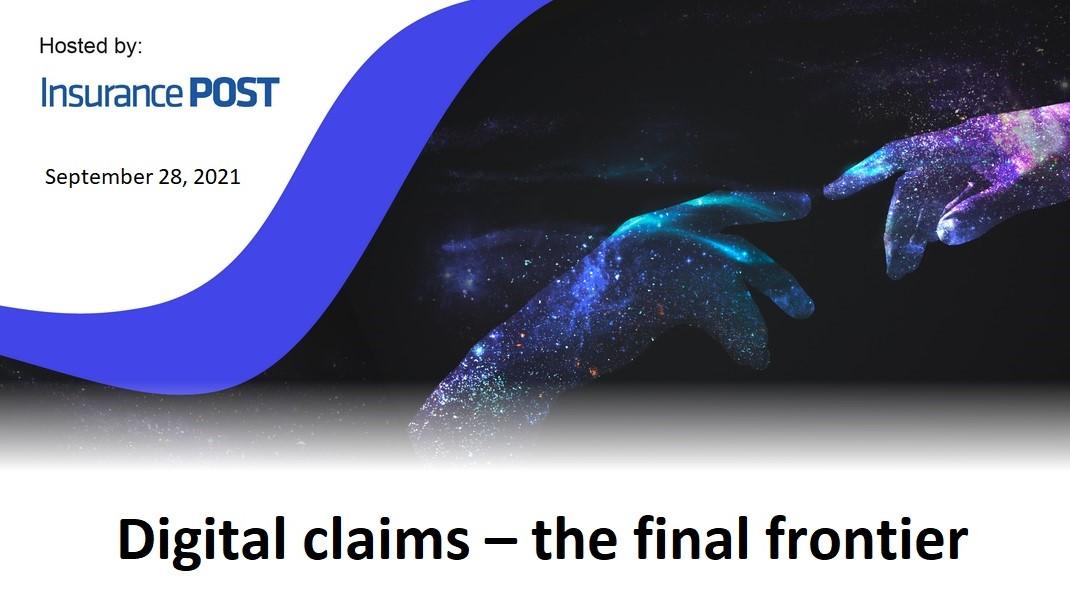 Webinar: Digital claims – the final frontier