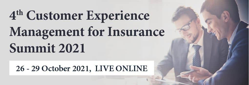 4th Customer Experience Management for Insurance Summit 2021