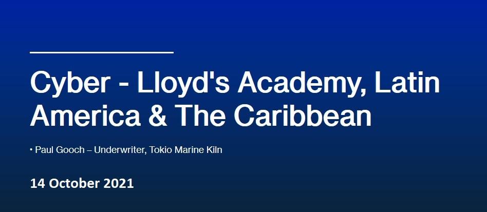 Cyber - Lloyd's Academy, Latin America & The Caribbean