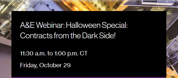 A&E Webinar: Halloween Special: Contracts from the Dark Side!