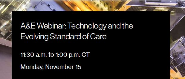 A&E Webinar: Technology and the Evolving Standard of Care