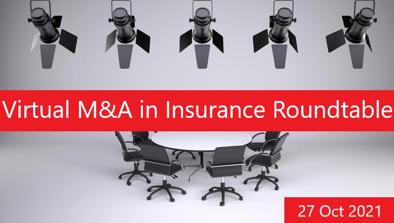 Virtual M&A in Insurance Roundtable 2021